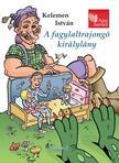 Kelemen István - Apa mesél: A fagylaltrajongó királylány #