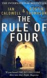 Ian Caldwell; Dustin Thomason - The Rule of Four [antikvár]