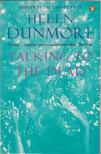 Helen DUNMORE - Talking to the Dead [antikv�r]