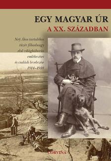 Buzinkay G�za - Egy magyar �r a XX. sz�zadban