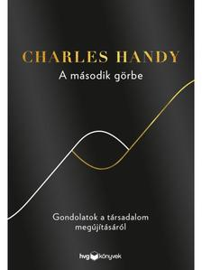 Charles Handy - A m�sodik g�rbe