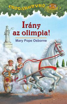 Mary Pope Osborne - Ir�ny az olimpia - Csodakunyh� sorozat 16.