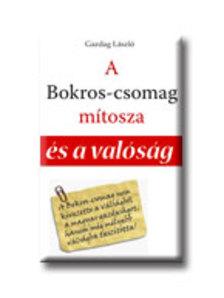 Gazdag László - A BOKROS-CSOMAG MÍTOSZA ÉS A VALÓSÁG