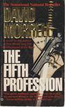 David Morrell - The Fifth Profession [antikv�r]