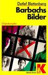 BLETTENBERG, DETLEF - Barbachs Bilder [antikv�r]