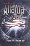 WHITEHEAD, DAN - Atlanta Meets the Cotton Slaves [antikv�r]