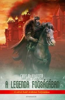 Cayla Kluver - A legenda fogságában [eKönyv: epub, mobi]