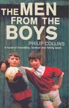 COLLINS, PHILIP - The Men From the Boys [antikv�r]