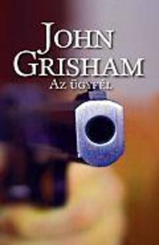 John Grisham - Az ügyfél