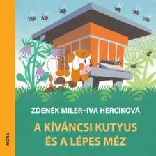 Zdenek Miler, Iva Hercíková - A kíváncsi kutyus és a lépes méz