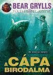 Bear Grylls - A cápa birodalma #