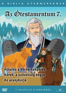 - TESTAMENTUM 7. - A BIBLIA GYERMEKEKNEK