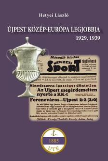 Hetyei L�szl� - �jpest K�z�p-Eur�pa legjobbja - 1929, 1939