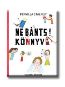Pernilla Stalfelt - NE B�NTS! K�NYV