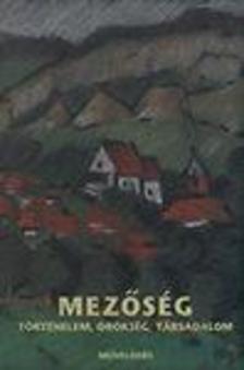 KESZEG VILMOS - SZABÓ ZSOLT (S - Mezőség - Történelem, örökség, társadalom