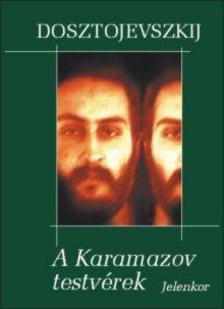 Dosztojevszkij - A Karamazov testv�rek
