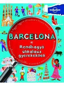 . - Barcelona - Rendhagy� �tikalauz gyerekeknek