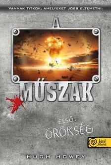 Hugh Howey - Els� m�szak - KEM�NY BOR�T�S