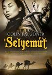 COLIN FALCONER - A SELYEM�T