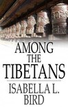 Bird Isabella L. - Among the Tibetans [eK�nyv: epub,  mobi]