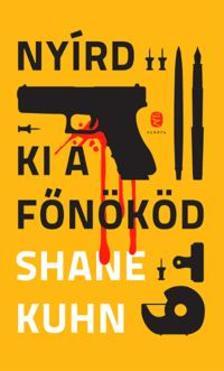 Shane KUHN - Ny�rd ki a f�n�k�d
