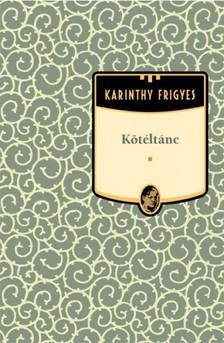 Karinthy Frigyes - K�t�lt�nc [eK�nyv: epub, mobi]