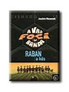 Joachim Masannek - A VAD FOCIBANDA - RABAN, A H�S  (6)