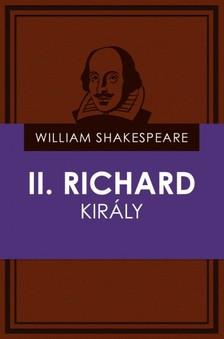 William Shakespeare - II. Richard király [eKönyv: epub, mobi]