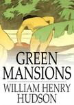 Hudson William Henry - Green Mansions [eK�nyv: epub,  mobi]