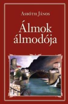 ASB�TH J�NOS - �lmok �lmod�ja - Nemzeti K�nyvt�r 57.