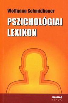 SCHMIDBAUER, WOLFGANG - Pszichol�giai lexikon