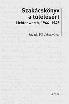 - Szak�csk�nyv a t�l�l�s�rt - Lichtenw�rth, 1944-45