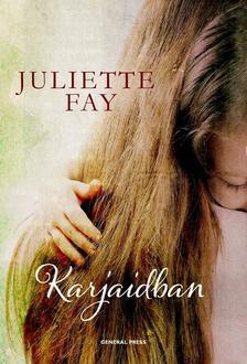 Juliette Fay - Karjaidban