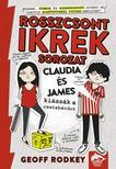 Geoff Rodkey - Claudia �s James ki�ss�k a csatab�rdot  (Rosszcsont ikrek sorozat 1. r�sz)