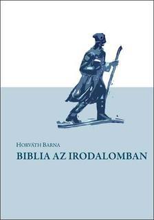 Horv�th Barna - Biblia az irodalomban