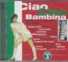 - CIAO CIAO BAMBINA 2. 2CD - 32 HITS FROM THE 60'S,70'S,80'S 2CD