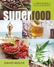 David Wolfe - Superfood- A j�v� �telei a teljes eg�szs�g�rt
