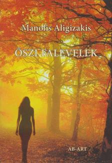ALIGIZAKIS, MANOLIS - Őszi falevelek