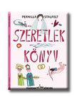 Pernilla Stalfelt - Szeretlek könyv