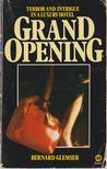 Glemser, Bernard - Grand Opening [antikv�r]