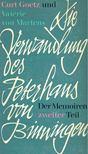 GOETZ, CURT - MARTENS, VAL�RIE VON - Die Verwandlung des Peterhans von Binningen [antikv�r]