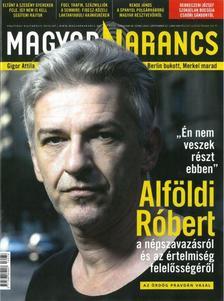 - MAGYAR NARANCS FOLYÓIRAT - XXVIII. ÉVF. 38. SZÁM, 2016. SZEPTEMBER 22.