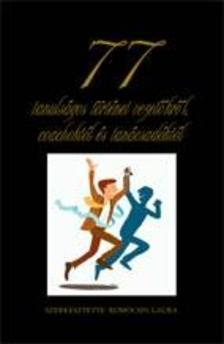 Kom�csin Laura (szerk.) - 77 tanuls�gos t�rt�net vezet�kr�l coachokt�l �s tan�csad�kt�l