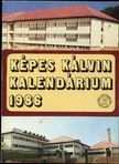 Szerkesztőbizottság - Képes Kálvin Kalendárium 1986 [antikvár]