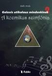 Attila B�ll� - Galaxis �tikalauz mindenkinek 2 - A kozmikus szimf�nia [eK�nyv: epub,  mobi]