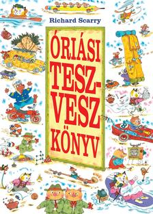 Richard Scarry - �ri�si Tesz-Vesz K�nyv