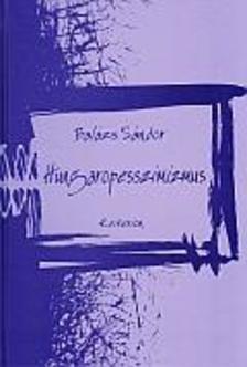 Balázs Sándor - Hungaropesszimizmus