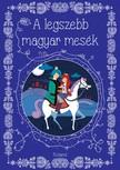 - A legszebb magyar mes�k [eK�nyv: pdf]