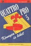 Biow, Lisa, Craig, Deborah - Quattro Pro 5 [antikvár]
