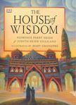 PARRY HEIDE, FLORENCE - HEIDE GILLILAND, JUDITH - The House of Wisdom [antikvár]